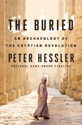 Image for The Buried: An Archaeology of the Egyptian Revolution