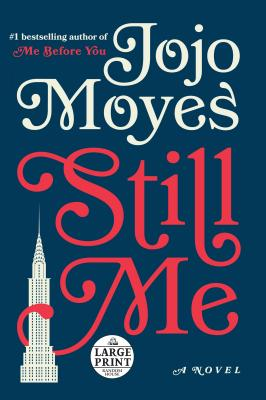 Image for Still Me: A Novel (Me Before You Trilogy)
