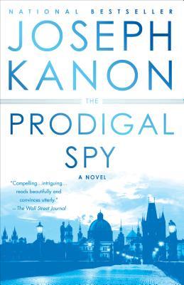 Image for The Prodigal Spy: A Novel