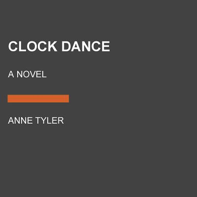 Image for Clock Dance: A novel