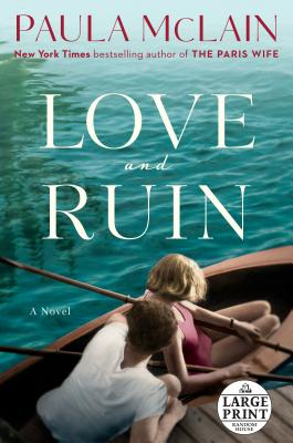 Image for Love and Ruin: A Novel (Random House Large Print)