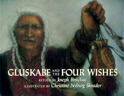Image for Gluskabe and the Four Wishes