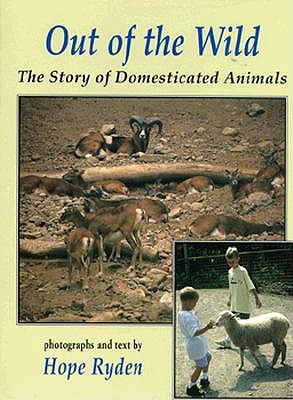 Image for Out of the Wild: The Story of Domesticated Animals