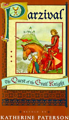Image for Parzival: The Quest of the Grail Knight Paterson, Katherine