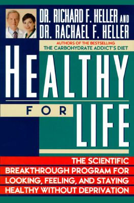 Image for HEALTHY FOR LIFE SCIENTIFIC BREAKTHROUGH PROGRAM FOR LOOKING, FEELING, AND STAYING HEALTHY