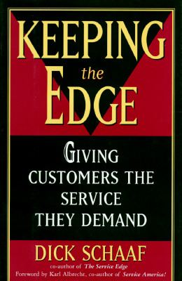 Image for Keeping the Edge: Giving Customers the Service They Demand