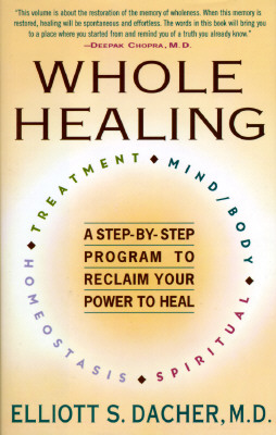 Image for Whole Healing: 8A Step-by-Step Approach to Reclaim Your Own Healing Potential
