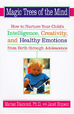 Image for Magic Trees of the Mind : How to Nurture Your Child's Intelligence, Creativity, and Healthy Emotions from Birth Through Adolescence