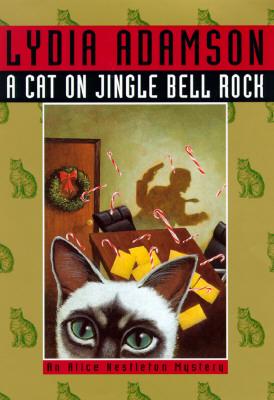 Image for A Cat on Jingle Bell Rock: An Alice Nestleton Mystery