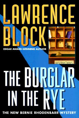 Image for BURGLER IN THE RYE, THE BERNIE RHODENBARR