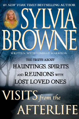 Visits from the Afterlife, Browne, Sylvia; Harrison, Lindsey