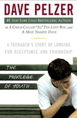 Image for Privilege of Youth : A Tennagers Story of Longing for Acceptance and Friendship