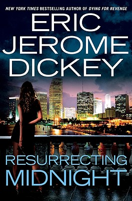 Resurrecting Midnight, Eric Jerome Dickey