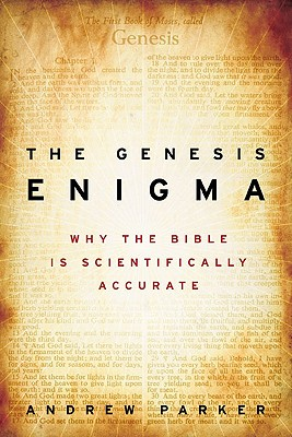 Image for The Genesis Enigma: Why the Bible Is Scientifically Accurate
