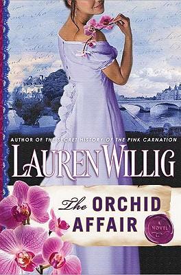 The Orchid Affair (Pink Carnation), Lauren Willig