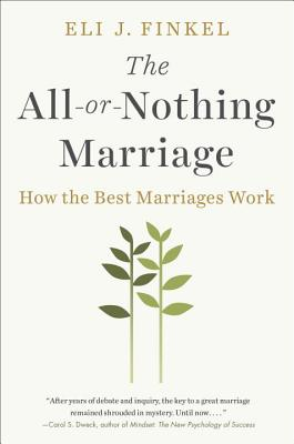 Image for The All-or-Nothing Marriage: How the Best Marriages Work
