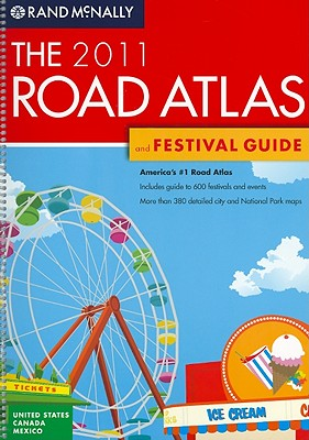 The 2011 Road Atlas and Festival Guide (Spiral Bound), by Advantus