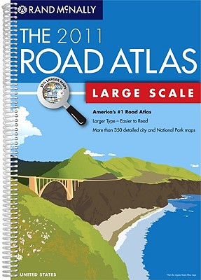 Image for Rand McNally The Road Atlas Large Scale 2011 (Rand Mcnally Large Scale Road Atlas USA)