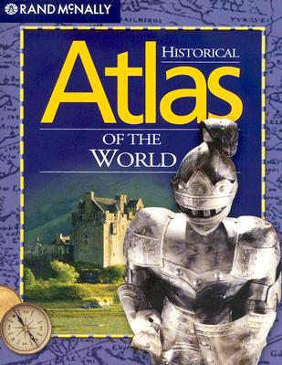 Atlas Historical World Atlas, Rand Mcnally