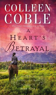 Image for A Hearts Betrayal (A Journey of the Heart)