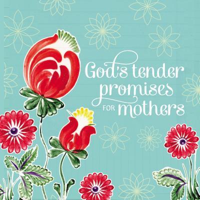 Image for Gods Tender Promises for Mothers