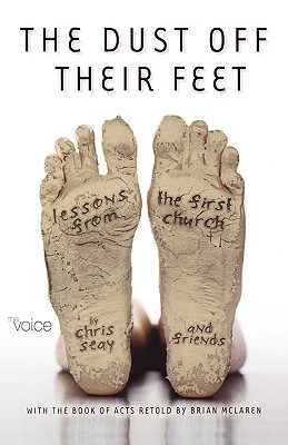 Image for The Voice of Acts:  The Dust Off Their Feet: Lessons from the First Church