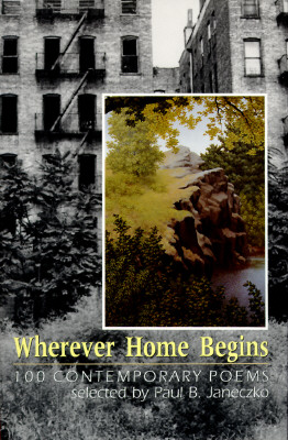Image for Wherever Home Begins: 100 Contemporary Poems
