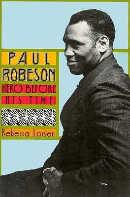 Image for Paul Robeson: Hero Before His Time (Biographies)