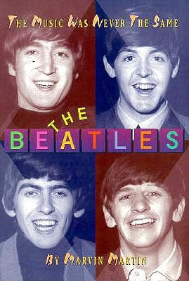 Image for The Beatles: The Music Was Never the Same (Impact Biography)