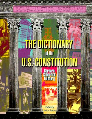 Image for The Dictionary of the U.S. Constitution (Reference, Watts Dictionary Series)