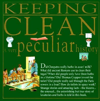 Image for Keeping Clean (A Very Peculiar History)