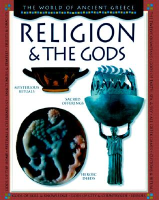 Image for Religion and the Gods (World of Ancient Greece)