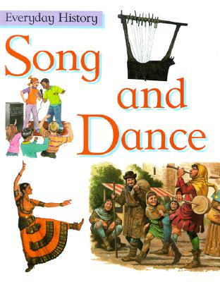 Image for SONG AND DANCE EVERYDAY HISTORY