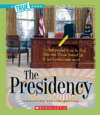 Image for The Presidency (True Books)