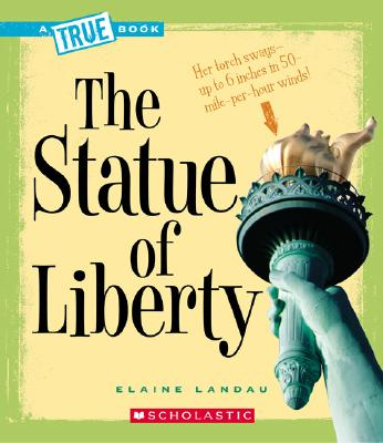 Image for The Statue of Liberty (True Books)
