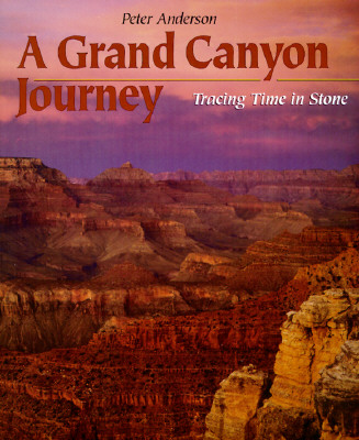 Image for A Grand Canyon Journey: Tracing Time in Stone (First Books--Earth & Sky Science)