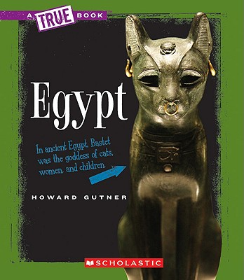 "Egypt (True Books), ""Gutner, Howard"""