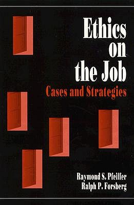 Image for Ethics on the Job: Cases and Strategies