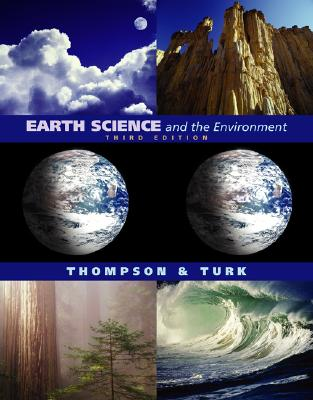 Image for Earth Science and the Environment (with EarthScienceNow and InfoTrac)