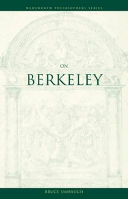 On Berkeley (Philosopher (Wadsworth)), Bruce Umbaugh