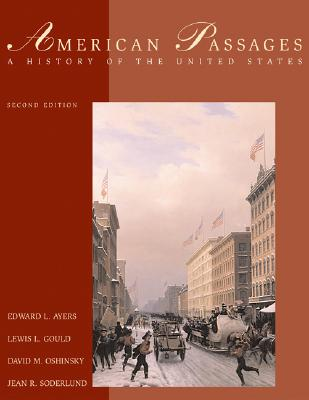 Image for American Passages: A History of the United States (with InfoTrac and American Journey Online)