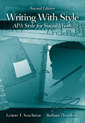 Image for Writing with Style: APA Style for Social Work