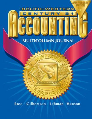 Image for Century 21 Accounting Multicolumn Journal Anniversary Edition, 1st Year Course Chapters 1-26