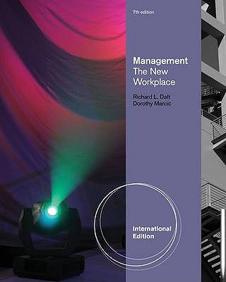 Management: The New Workplace 7th Edition, Dorothy Marcic, Richard Daft