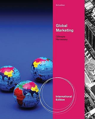 Global Marketing 3rd Edition, H. David Hennessey, Kate Gillespie