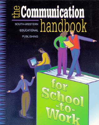 Image for The Communication Handbook for School-to-Work