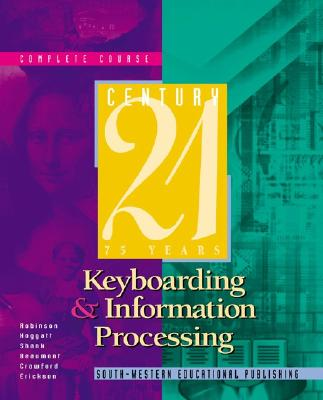 Image for Century 21 Keyboarding and Information Processing, Complete Course: Copyright...