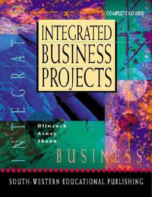 Image for Integrated Business Projects (with CD-ROM): Text/CD Package [Spiral-bound]  by