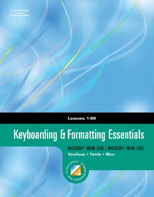 Image for Keyboarding & Formatting Essentials, Lessons 1-60 (with CD-ROM) (College Keyboarding)