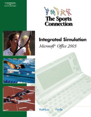 Image for The Sports Connection: Integrated Simulation for Microsoft Office 2003 (with Data CD-ROM)